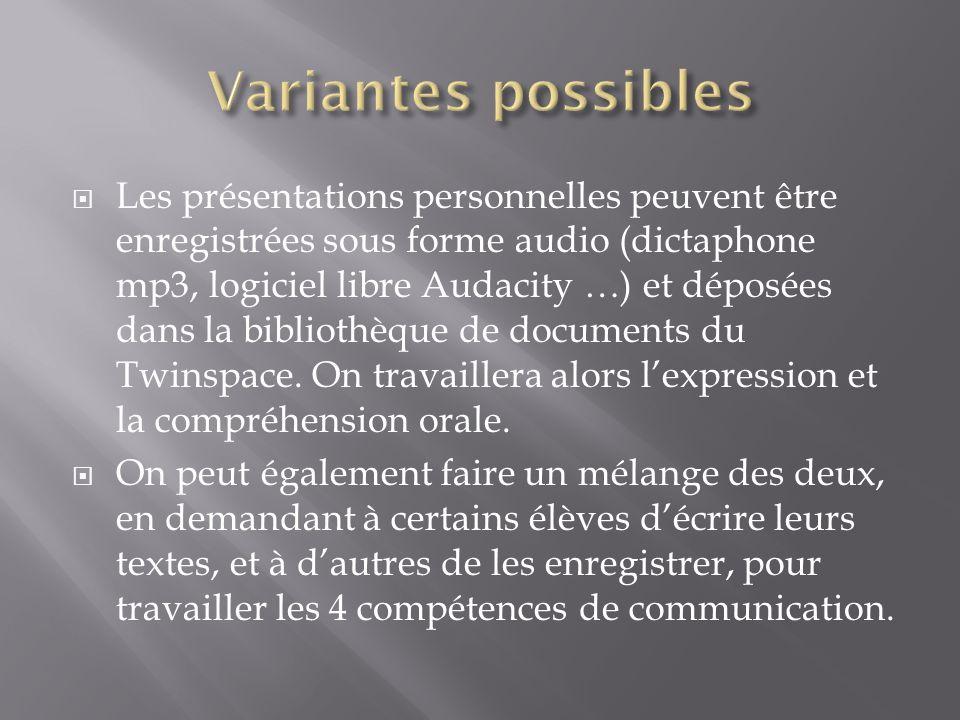 Les présentations personnelles peuvent être enregistrées sous forme audio (dictaphone mp3, logiciel libre Audacity …) et déposées dans la bibliothèque