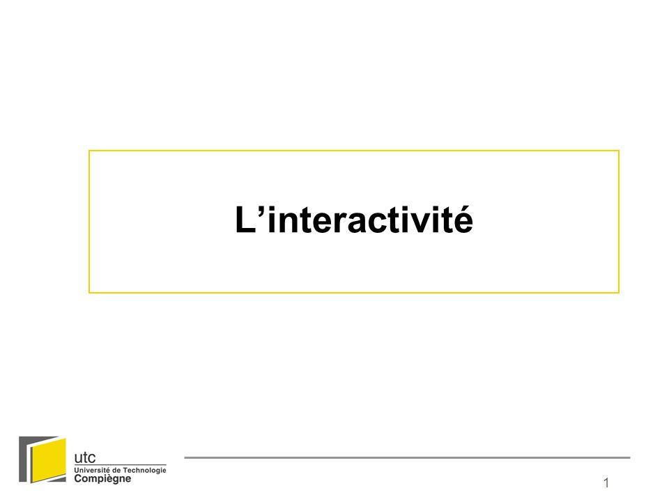 2 Interactivité et interaction Adopter une conception restrictive de linteractivité : interaction : relation homme-homme interactivité : relation homme-machine Interactivité/interaction : « D une manière générale, l interactivité appartiendrait à l ordre de la relation homme / machine, tandis que la relation entre interlocuteurs non co-présents ressortirait alors de l interaction.