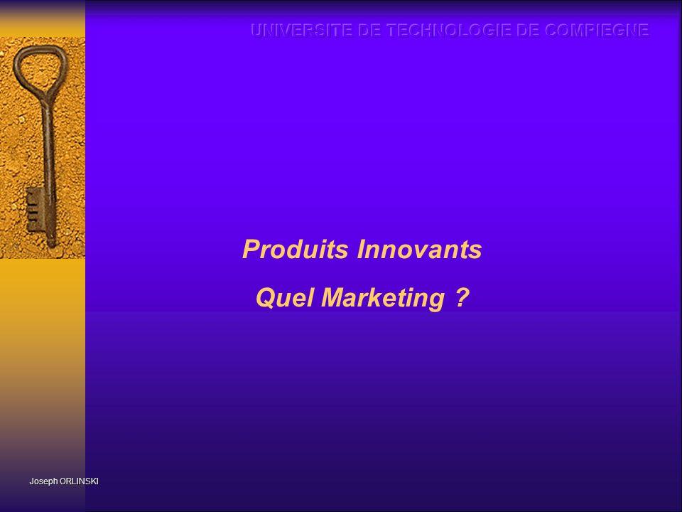 Joseph ORLINSKI Produits Innovants Quel Marketing ?