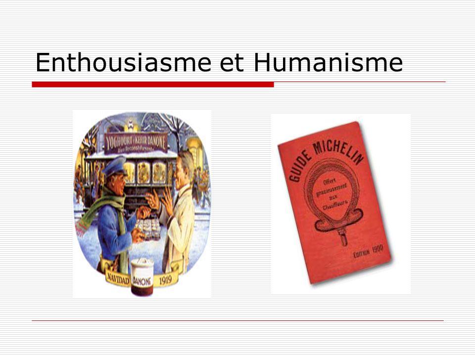 Enthousiasme et Humanisme