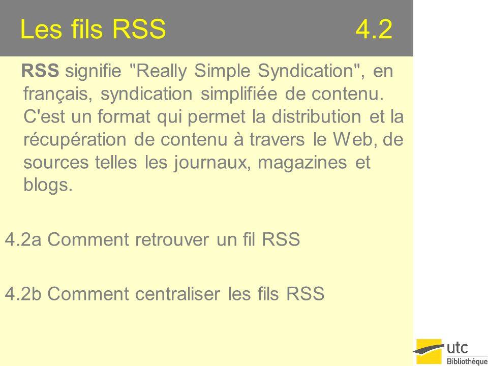 Les fils RSS 4.2 RSS signifie