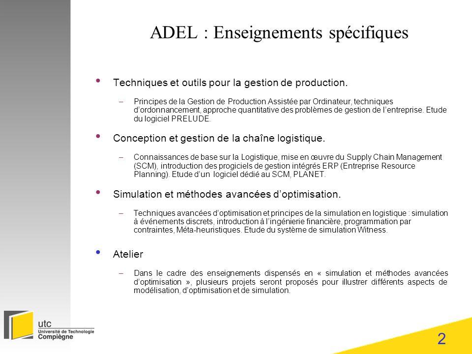2 ADEL : Enseignements spécifiques Techniques et outils pour la gestion de production.