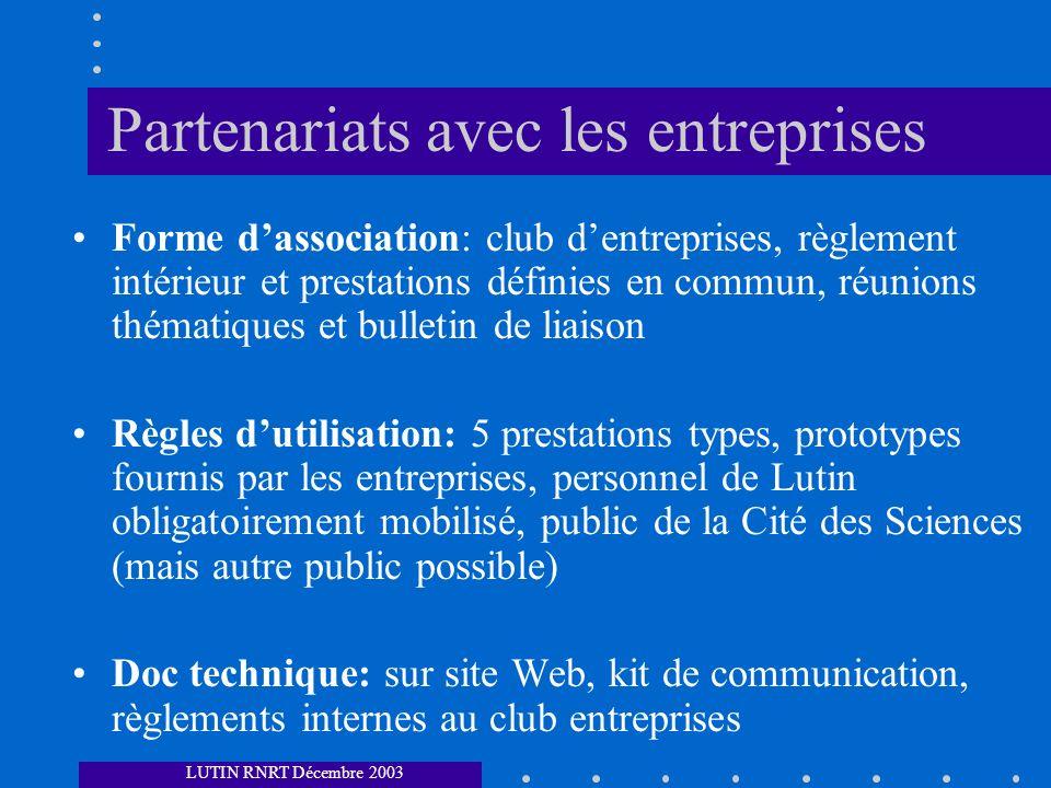 Partenariats avec les entreprises Forme dassociation: club dentreprises, règlement intérieur et prestations définies en commun, réunions thématiques e