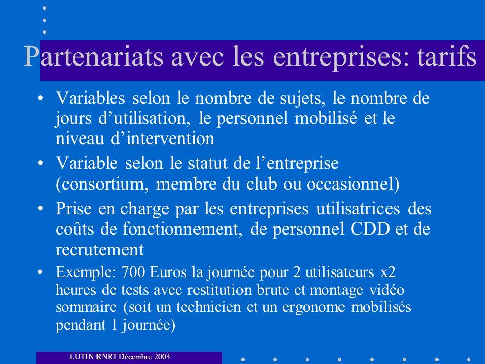 Partenariats avec les entreprises: tarifs Variables selon le nombre de sujets, le nombre de jours dutilisation, le personnel mobilisé et le niveau din