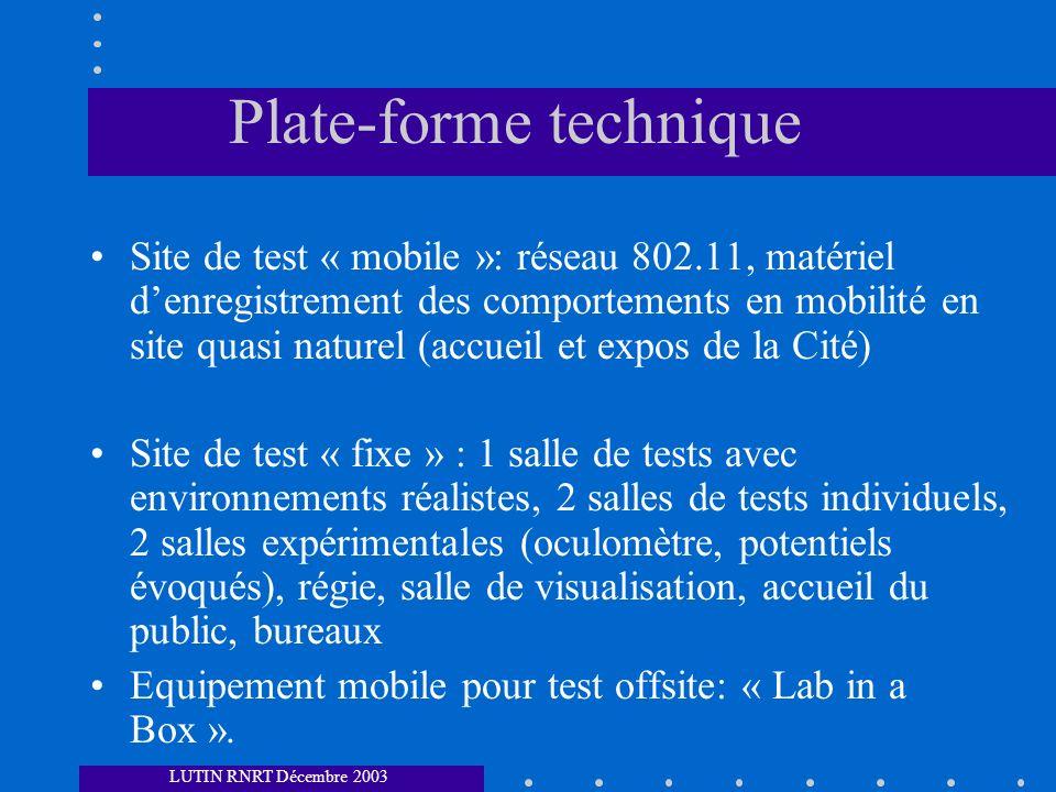 Plate-forme technique Site de test « mobile »: réseau 802.11, matériel denregistrement des comportements en mobilité en site quasi naturel (accueil et