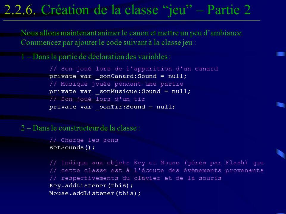 Création de la classe jeu – Partie 22.2.6.