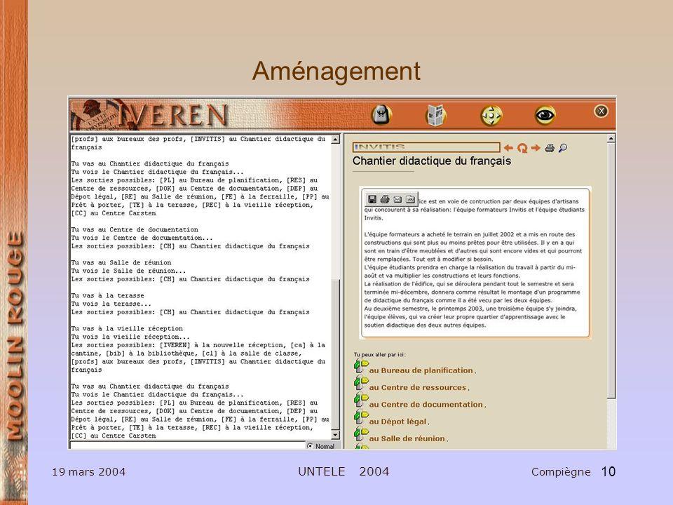10 Aménagement 19 mars 2004 UNTELE 2004 Compiègne