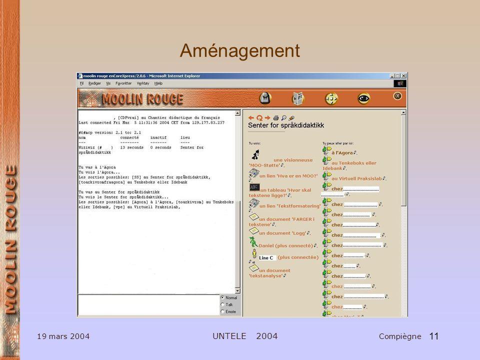 11 19 mars 2004 UNTELE 2004 Compiègne Aménagement