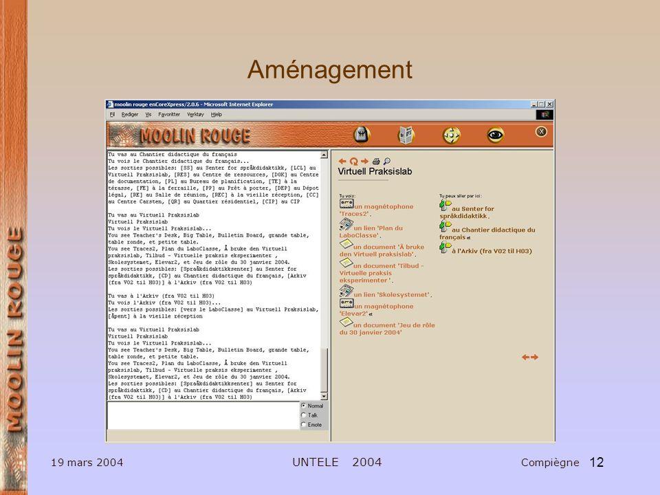 12 19 mars 2004 UNTELE 2004 Compiègne Aménagement