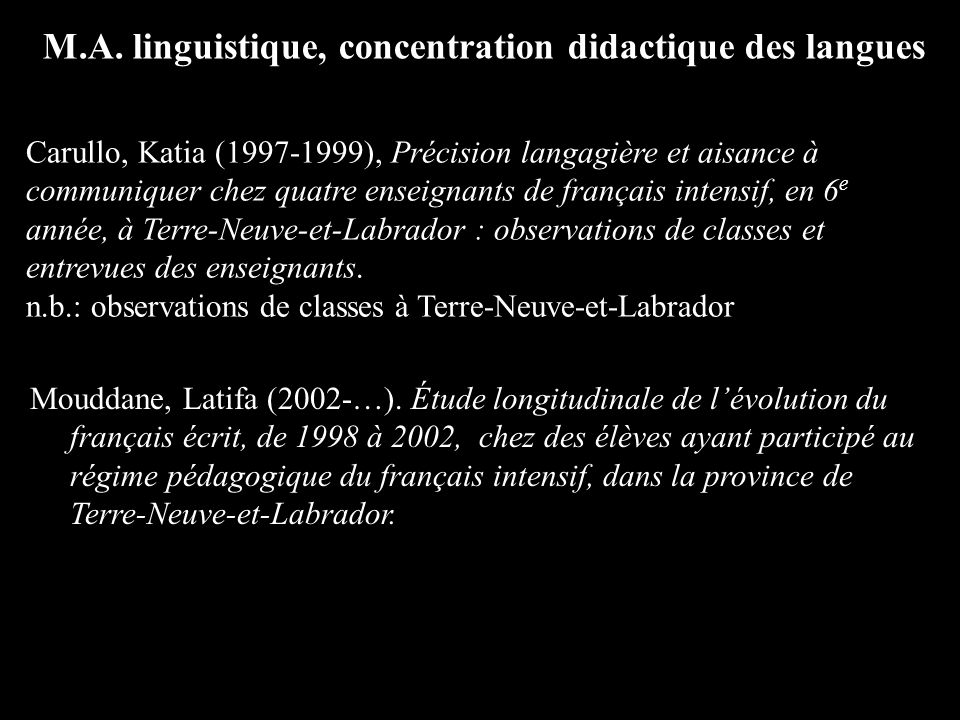 M.A. linguistique, concentration didactique des langues Mouddane, Latifa (2002-…).