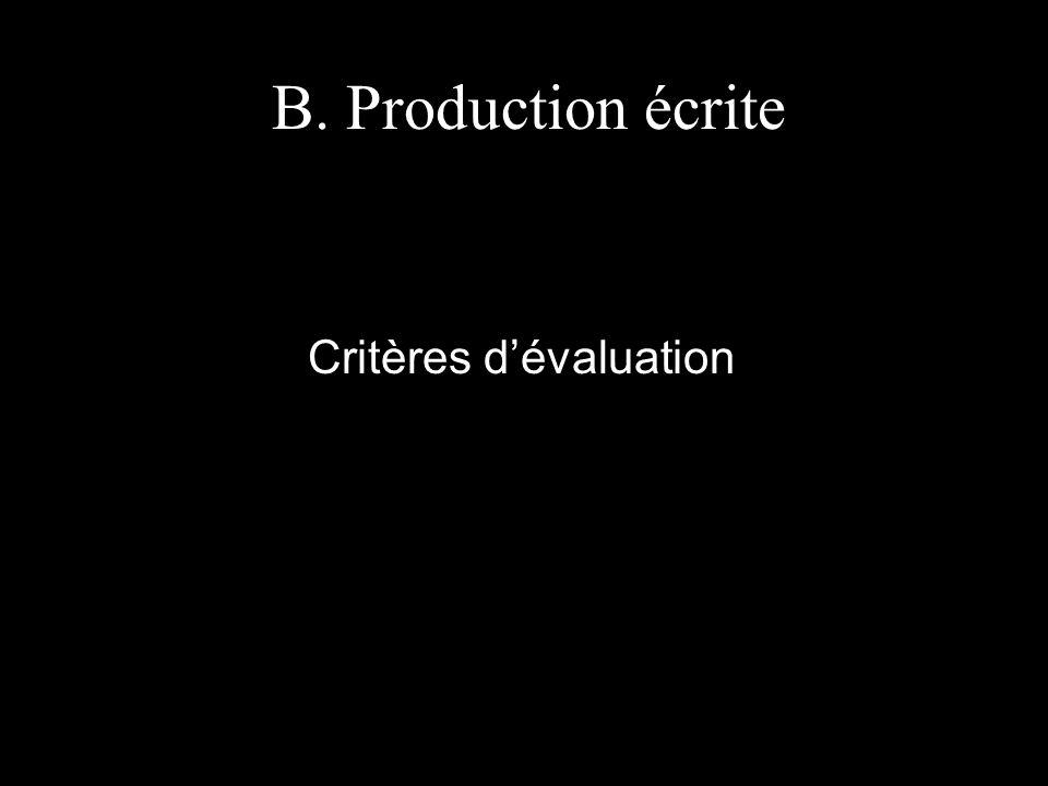 B. Production écrite Critères dévaluation