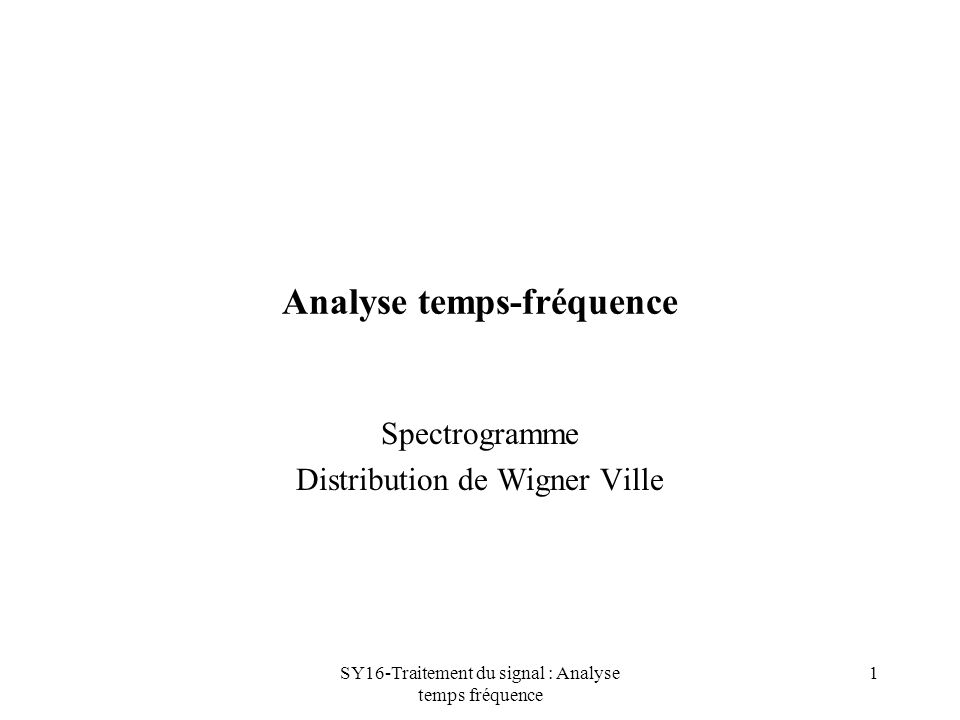 SY16-Traitement du signal : Analyse temps fréquence 32 Pseudo WV chirp nfft=256