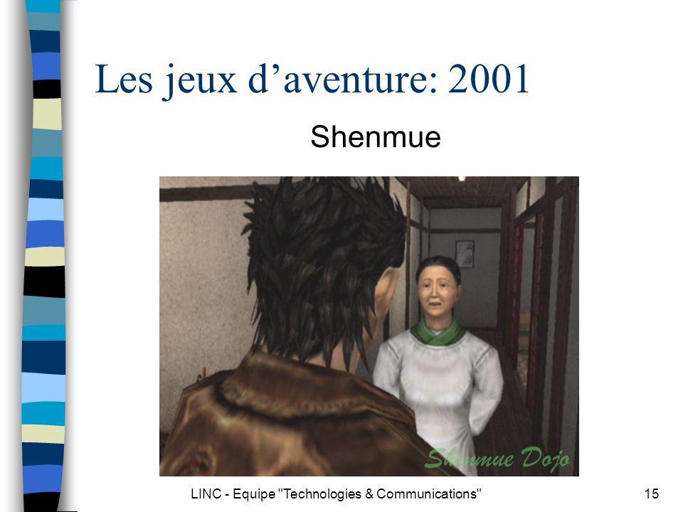LINC - Equipe Technologies & Communications 16 Les jeux daventure: 2002 GTA III