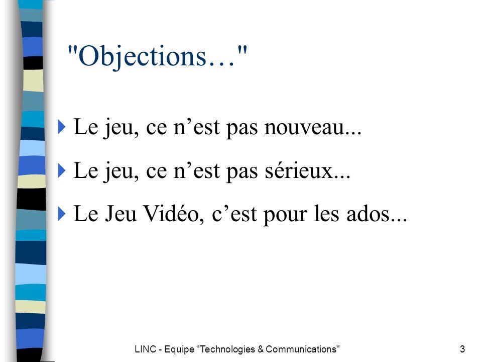 LINC - Equipe Technologies & Communications 4 Jeu vidéo... Half Life