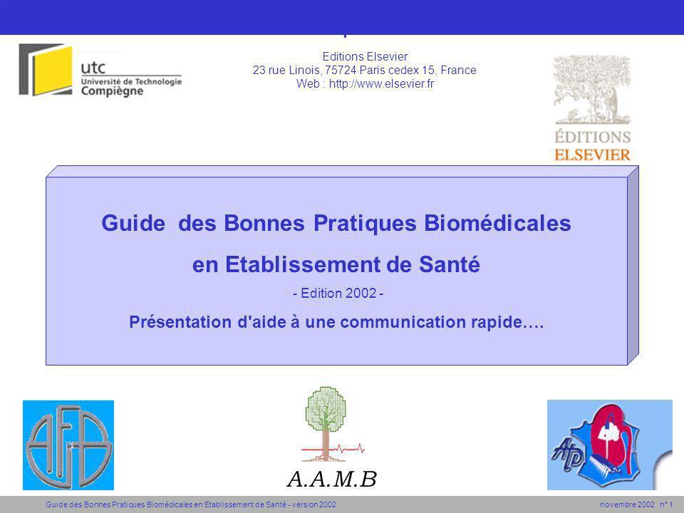 Guide des Bonnes Pratiques Biomédicales en Etablissement de Santé - version 2002 novembre 2002 n° 1 Guide des Bonnes Pratiques Biomédicales : titre A.