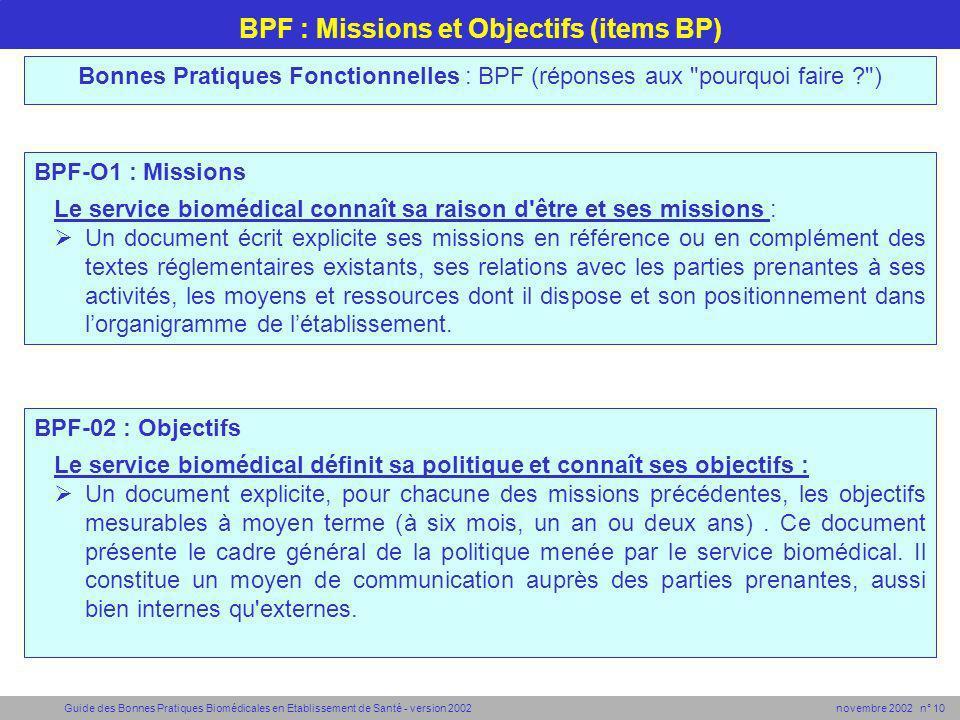 Guide des Bonnes Pratiques Biomédicales en Etablissement de Santé - version 2002 novembre 2002 n° 10 BPF : Missions et Objectifs (items BP) BPF-O1 : M