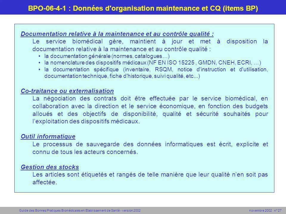 Guide des Bonnes Pratiques Biomédicales en Etablissement de Santé - version 2002 novembre 2002 n° 27 BPO-06-4-1 : Données d'organisation maintenance e