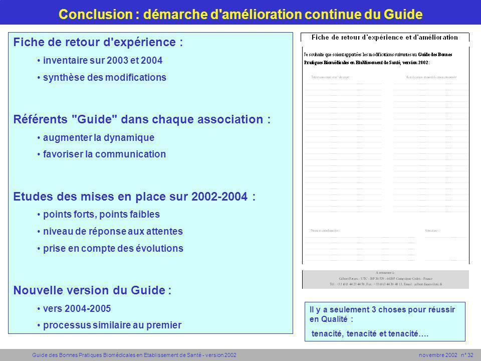 Guide des Bonnes Pratiques Biomédicales en Etablissement de Santé - version 2002 novembre 2002 n° 32 Conclusion : démarche d'amélioration continue du