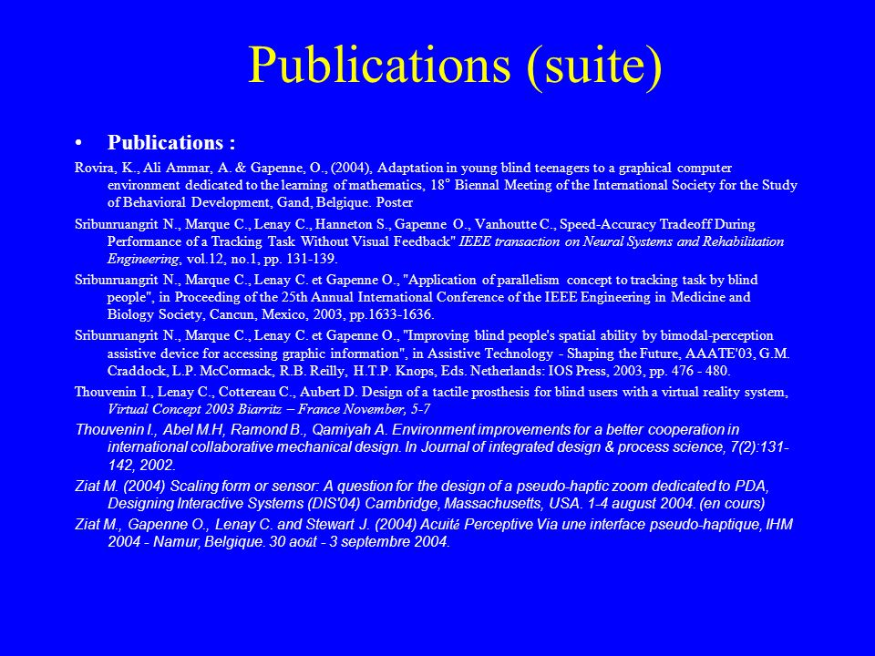 Publications (suite) Publications : Rovira, K., Ali Ammar, A.