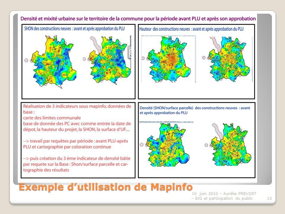 Exemple dutilisation de Mapinfo 10 juin 2010 - Aurélie PREVOST - SIG et participation du public13