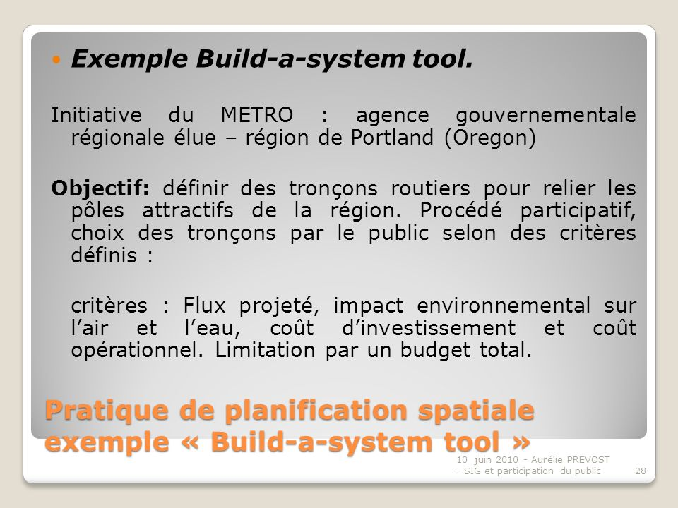 Pratique de planification spatiale exemple « Build-a-system tool » Exemple Build-a-system tool.