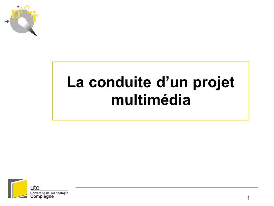 1 La conduite dun projet multimédia