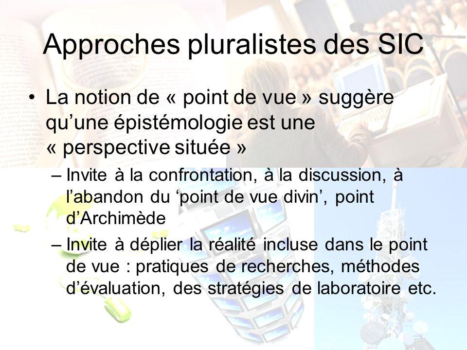 Les 3 grandes perspectives théoriques en SIC 1- Approche Hylémorphique « Tout usage de lappellation sciences de la communication doit donc tenir compte à la fois de léclatement et du partage entre deux cultures : celle de lexpression et de largumentation, et celle de linformation et de lévidence rationnelle » (Breton, Proulx, 2002).