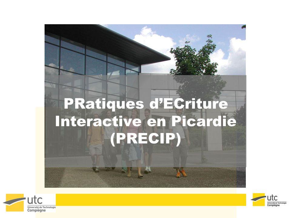 PRatiques dECriture Interactive en Picardie (PRECIP)