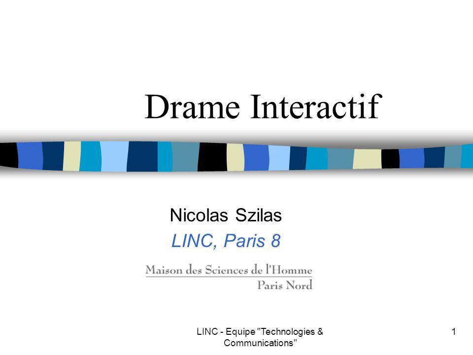 LINC - Equipe Technologies & Communications 12 Exemple: Univ. of Teesside