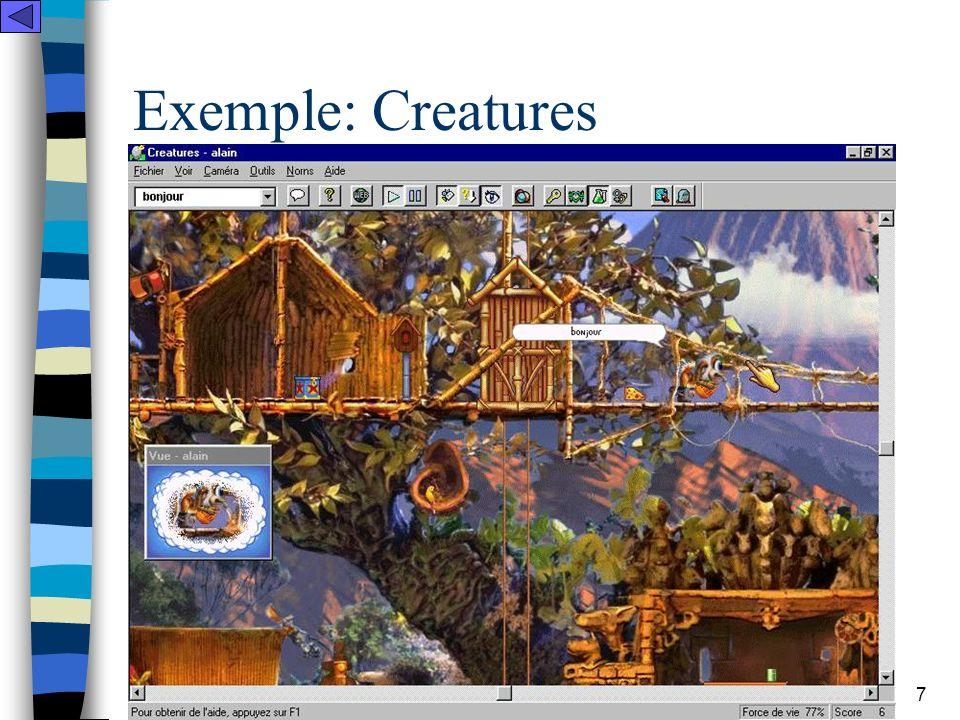 LINC - Equipe Technologies & Communications 8 Exemple: Creatures