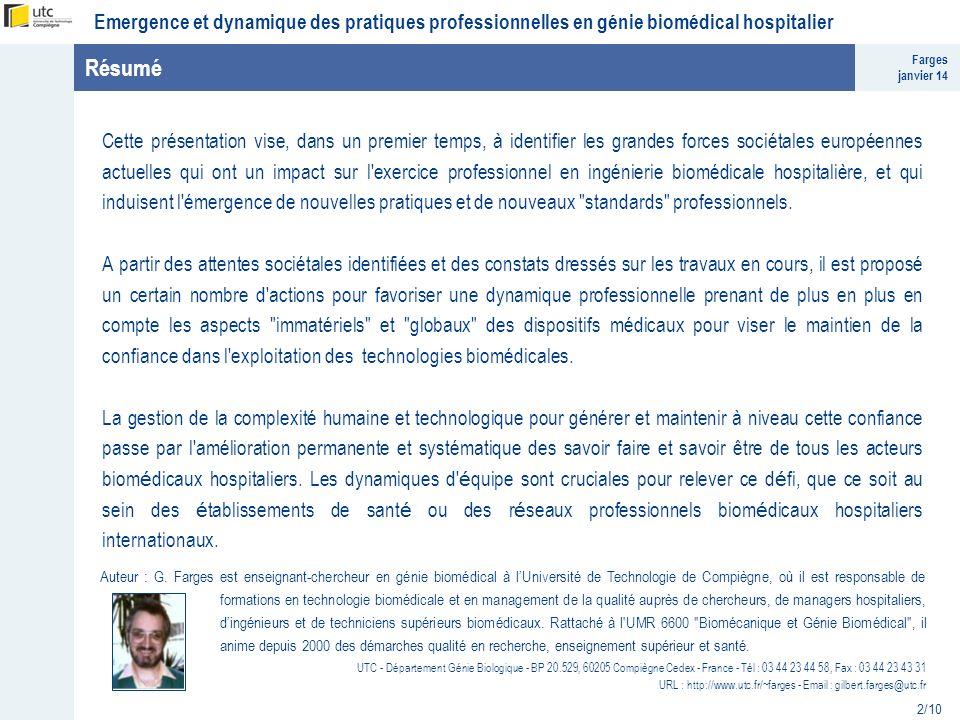Farges janvier 14 Emergence et dynamique des pratiques professionnelles en génie biomédical hospitalier 2/10 Résumé Cette présentation vise, dans un p