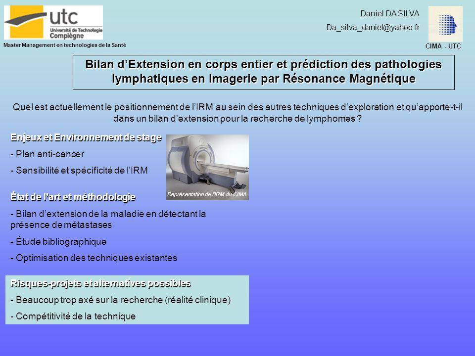 Master Management en technologies de la Santé Daniel DA SILVA Da_silva_daniel@yahoo.fr Bilan dExtension en corps entier et prédiction des pathologies