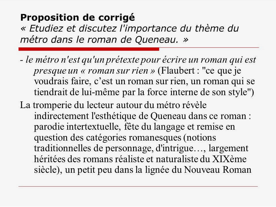 Proposition de corrigé « Etudiez et discutez l'importance du thème du métro dans le roman de Queneau. » - le métro n'est qu'un prétexte pour écrire un