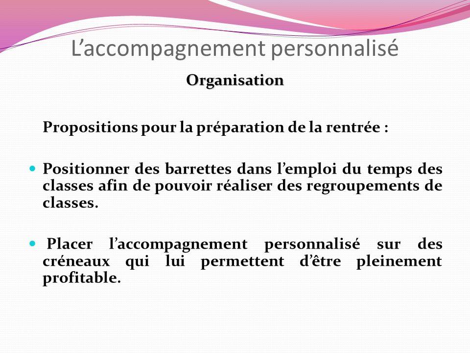 Laccompagnement personnalisé Organisation Propositions pour la préparation de la rentrée : Positionner des barrettes dans lemploi du temps des classes
