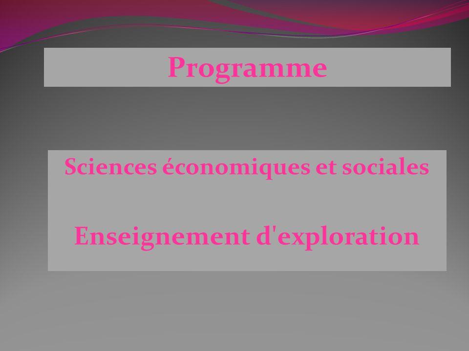 Sciences économiques et sociales Enseignement d'exploration Programme