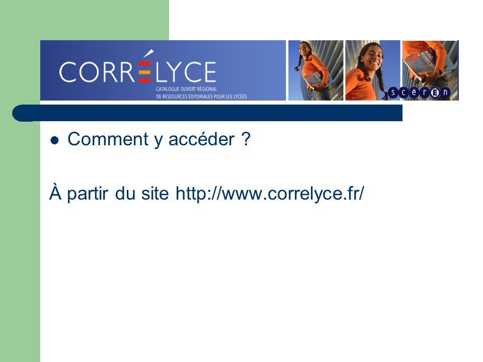 Comment y accéder À partir du site http://www.correlyce.fr/