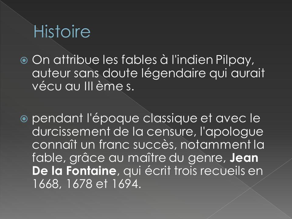 Au XVIII ème siècle, l écrivain Florian compose aussi quelques fables (comme Le Crocodile et l Esturgeon et L éducation du Lion).