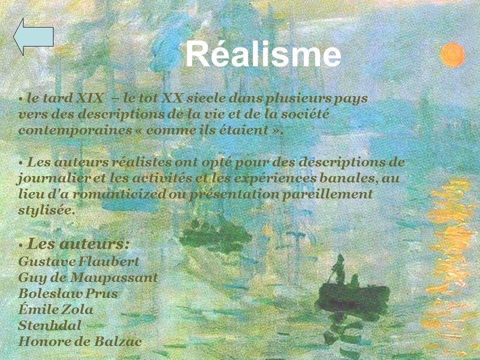 Réalisme le tard XIX – le tot XX siecle dans plusieurs pays vers des descriptions de la vie et de la société contemporaines « comme ils étaient ». Les