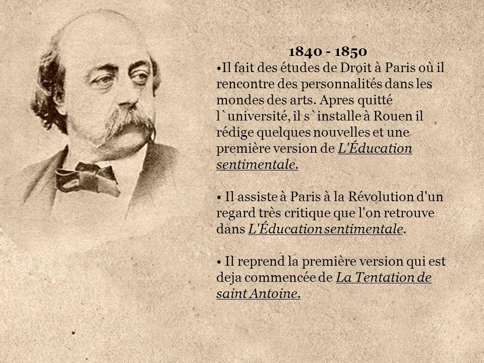 1840 - 1850 Il fait des études de Droit à Paris où il rencontre des personnalités dans les mondes des arts. Apres quitté l`université, il s`installe à
