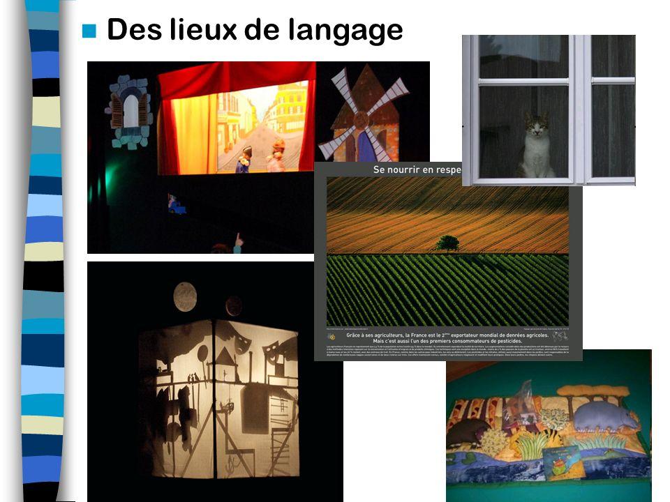 Différents types Des situations de langage Marionnettes Des réseaux de communication Des compétences Des lieux de langage