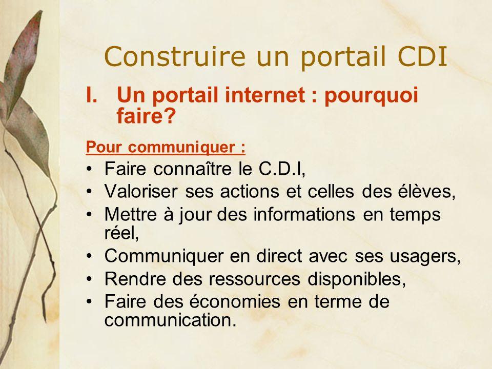 Construire un portail CDI I.Un portail internet : pourquoi faire.