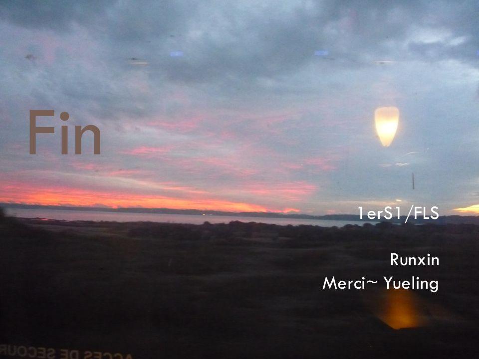Fin 1erS1/FLS Runxin Merci~ Yueling
