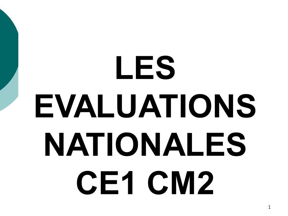 1 LES EVALUATIONS NATIONALES CE1 CM2