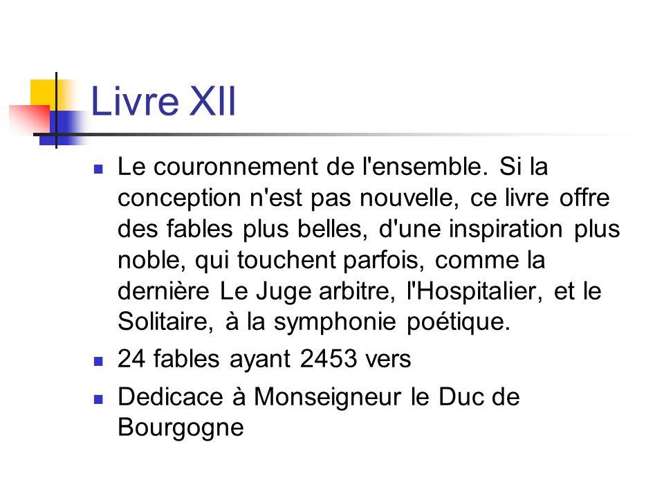 Livre XII Le couronnement de l ensemble.
