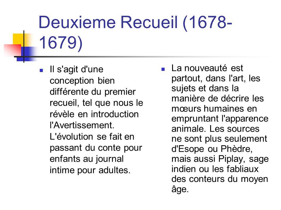 Deuxieme Recueil (1678- 1679) Il s agit d une conception bien différente du premier recueil, tel que nous le révèle en introduction l Avertissement.
