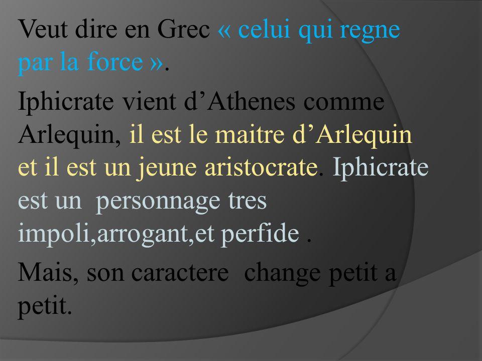Veut dire en Grec « celui qui regne par la force ».