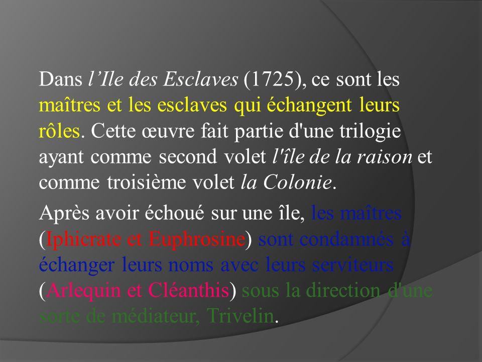 Le livre Lile des esclaves de Marivaux Lencyclopedie Le dictionaire Les connaissances retires des cours www.bacdefrancais.net