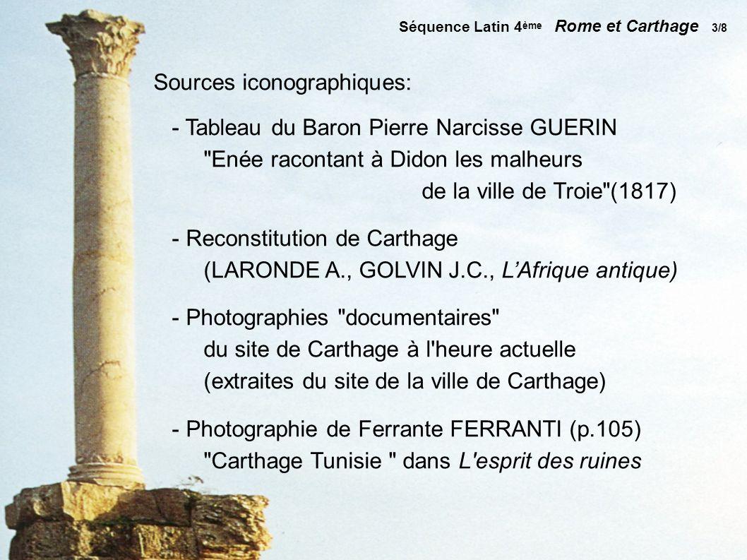 Séquence Latin 4 ème Rome et Carthage 4/8 Enée racontant à Didon les malheurs de la ville de Troie du Baron Pierre Narcisse GUERIN (1817)