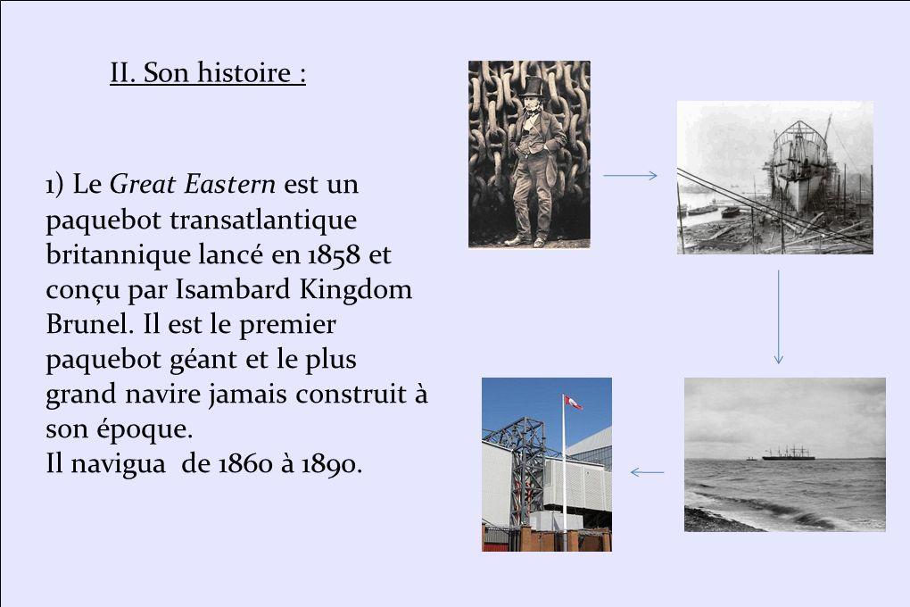 * Il est finalement acheté par Edward de Matos en 1885 afin de servir de gigantesque panneau publicitaire et attraction flottante.