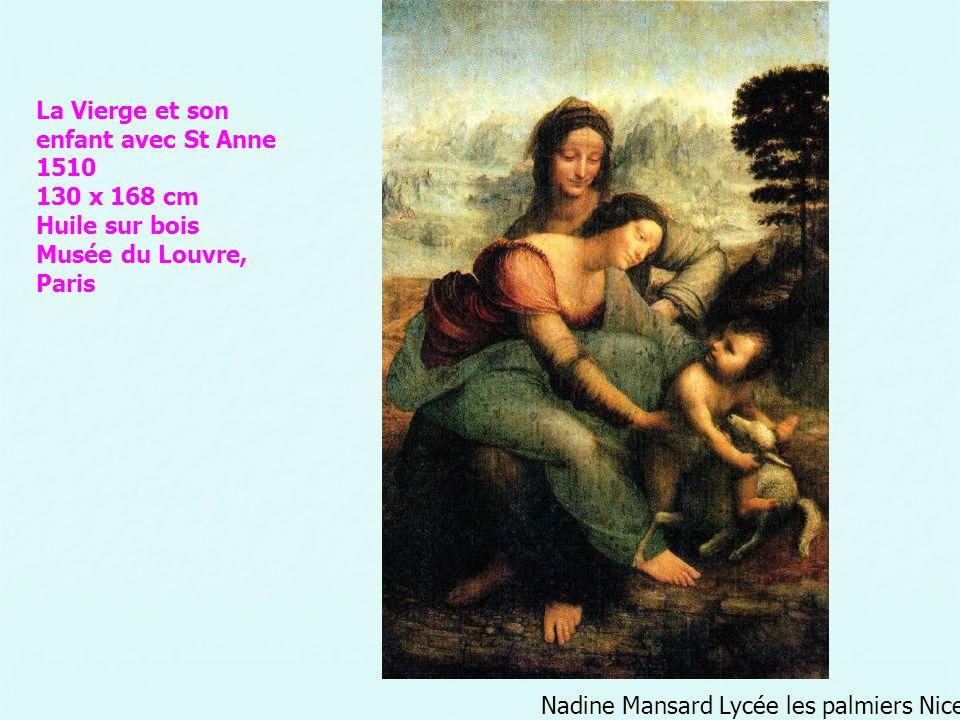 Nadine Mansard Lycée les palmiers Nice La Vierge et son enfant avec St Anne 1510 130 x 168 cm Huile sur bois Musée du Louvre, Paris
